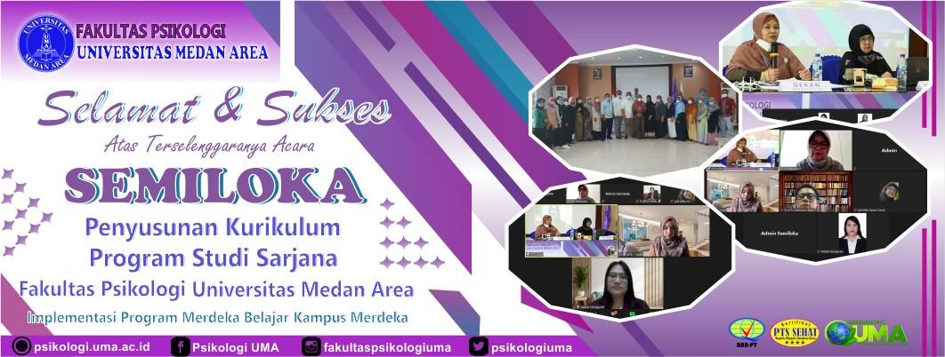 Selamat dan Sukses Atas Pelaksanaan Kegiatan SEMILOKA (Seminar dan Lokakarya) Fakultas Psikologi UMA